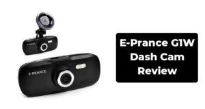 E-Prance G1W Dash Cam Review