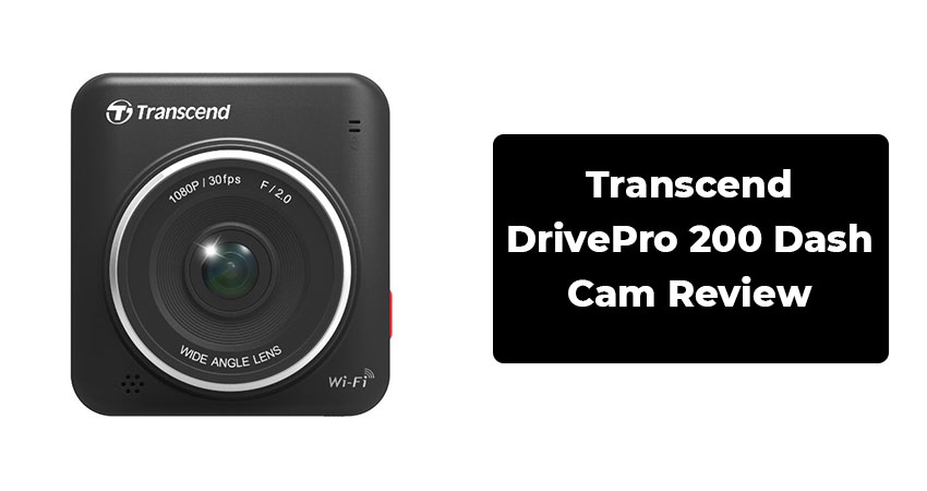 Transcend DrivePro 200 Dash Cam Review