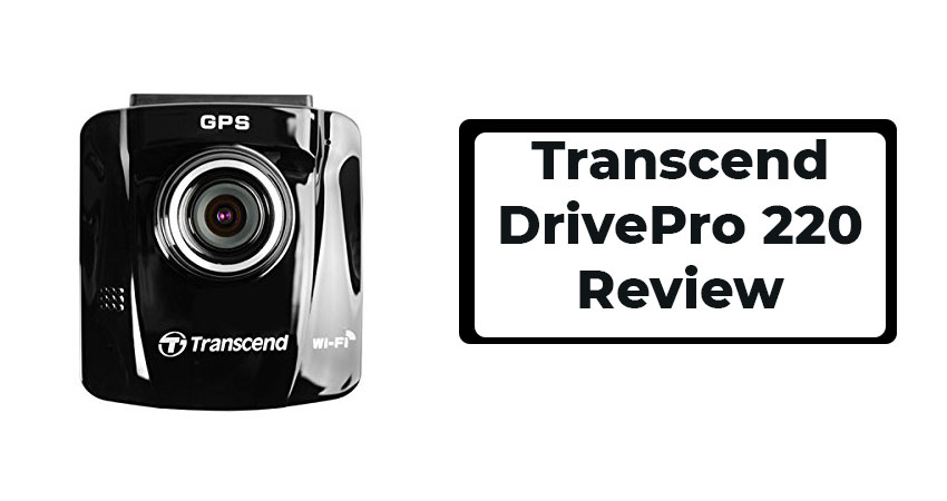 Transcend DrivePro 220 Review
