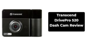 Transcend DrivePro 520 Dash Cam Review