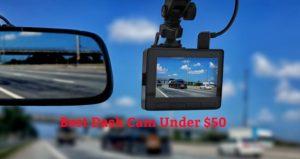 Best Dash Cam Under $50