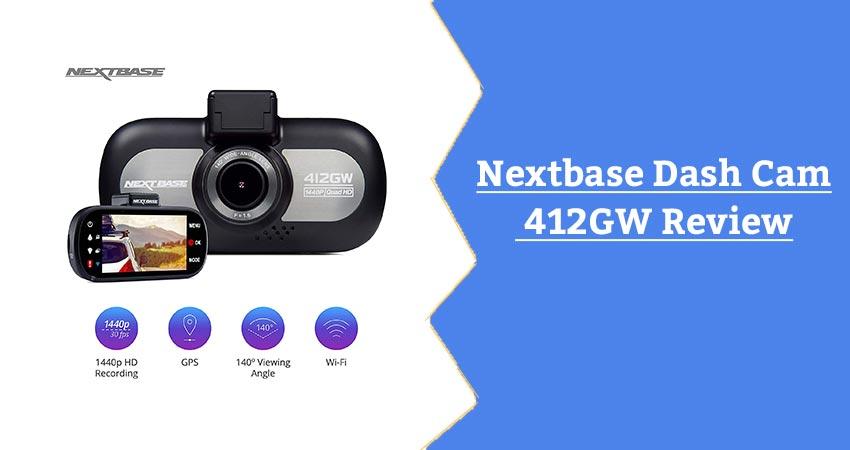 Nextbase 412GW Review