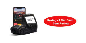 Rexing v1 Car Dash Cam Review